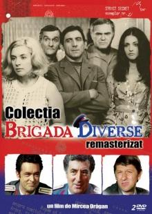 Colectia Brigada Diverse - de Jean Constantin,Dem Radulescu,Sebastian Papaiani,Toma Caragiu,Iurie Darie,Puiu Calinescu etc.
