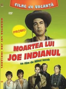 Moartea lui Joe Indianul - de Mihai Iacob