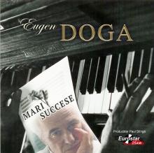 Mari succese - de Eugen Doga