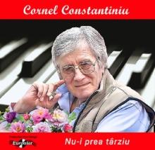 Nu-i prea tarziu - de Cornel Constatiniu