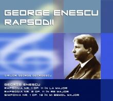 Rapsodia nr.1 & 2,Simfonia nr.1 Dirijor:George Georgescu - de George Enescu