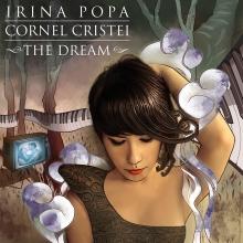 The Dream - de Irina Popa & Cornel Cristei