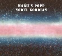 Nodul Gordian - de Marius Popp