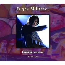 Guitaromania - de Eugen Mihaescu