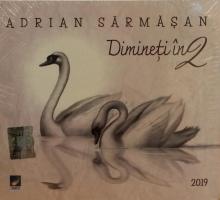 Dimineti in 2 - de Adrian Sarmasan