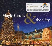 Magic Christmas & The City - de Hary Belafonte,Anca Parghel,Frank Sinatra,Proconsul,Mahalia Jackson,Andy Williams