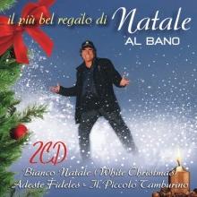 Il piu bel regalo di Natale - de Al Bano
