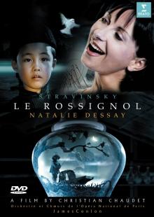 Stravinsky:Le Rossignol - de Natalie Dessay,Hugo Simcic,Marie McLaughlin,Opera National de Paris,James Conlon