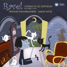 Ravel:L\'Enfant et les Sortileges/Ma Mere l\'Oye - de Sir Simon Rattle/Berliner Philharmoniker