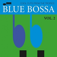 Blue Bossa:Cool Cuts fron the Tropics - de Cannobal Adderley,Herbie Hancock,Dexter Gordon,Kenny Dorham etc