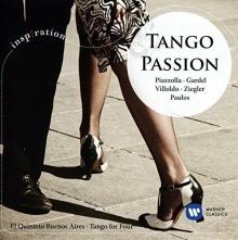 Tango Passion - de Piazolla,Gardel,Villoldo,Ziegler,Paulos