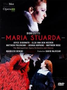 Donizetti:Maria Stuarda - de Joyce Didonato,Elza van den Heever,Matthew Polenzani,Joshua Hopkins/The Metropolitan Opera Orchestra/Maurizio Benini