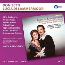 Donizetti:Lucia di Lammermoor - de Edita Gruberova,Alfredo Kraus,Renato Bruson,Royal Philharmonic Orchestra,Nicola Rescigno