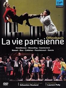 Offenbach:La vie parisienne - de Devellereau,Wessenling,Canniccioni,Naouri,Bou,Callahan/Orchestre de l\'Opera de Lyon/Sebastien Rouland