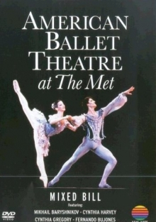 American Ballet Theatre at the Met - de Mikhail Baryshinkov,Cynthia Harvey,Cynthia Gregory,Fernando Bujones