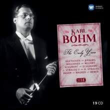 Karl Bohm:The Early Years - de Beethoven,Brahms,Bruckner,Mozart,Schubert,Schumann,Strauss,Reger,Wagner,Weber