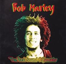 The Real Sound of Jamaica - de Bob Marley