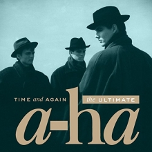 Time and Again: The Ultimate  - de A-ha