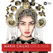 Live & Alive-The Ultimate Live Collection Remastered - de Maria Callas