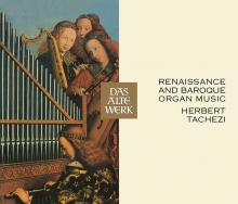 Renaissance and Baroque Organ Music - de Herbert Tachezi