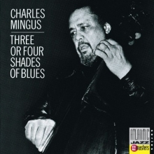Three or four shades of blues - de Charles Mingus