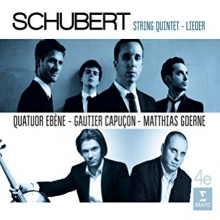 Schubert:String Quintet-Lieder - de Quatuor Ebene-Gautier Capucon-Matthias Goerne