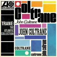 Trane: The Atlantic Collection - de John Coltrane