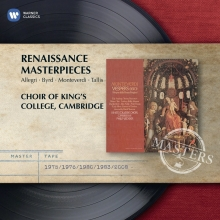 Renaissance Masterpieces:Allegri-Byrd-Monteverdi-Tallis - de Choir of King's College Cambridge