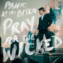 PRAY FOR THE WICKED - de PANIC! AT THE DISCO