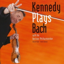 Kennedy plays Bach - de Nigel Kennedy/Berliner Philharmoniker