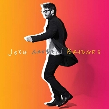 Bridges - Deluxe Edition - de Josh Groban