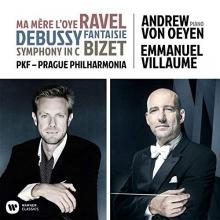 Ravel:Ma mere l'Oye/Debussy:Fantasie/Bizet:Symphony in C - de Andrew von Oezen-Emmanuel Villaume