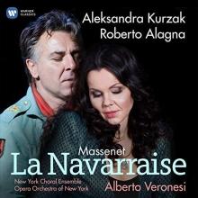 Massenet:La Navarraise - de Aleksandra Kurzak,Roberto Alagna-New Zork Choral Ensemble-Alberto Veronesi