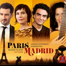 Paris-Madrid - de Sandrine Plau-Charles Castronovo-Rolando Villazon-Liat Cohen-Gil Waysbort