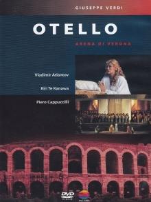 Verdi :Otello - de Vladimir Atlantov,KiriTe Kanawa,Piero Cappuccilli,Arena Di Verona