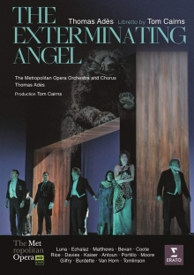 Thomas Ades:The Exterminating Angel - de Joseph Kaiser,Amanda Echalaz-Metropolitan Opera-Thomas Ades