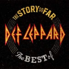 The Story so Far:The Best of - de Def Leppard