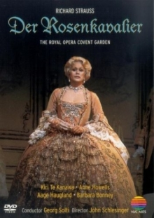 Richard Strauss: Der Rosenkavalier- Royal Opera House 1985 - de Kiri Te Kanawa,Anne Howells,Brian Large,Royal Opera House,Georg Solti