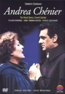 Giordano:Andrea Chenier - de Placido Domingo,Anna Tomowa-Sintow, Giorgio Zancanaro,Covent Garden Orchestra
