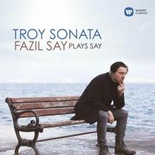 TROY SONATA - de FAZIL SAY