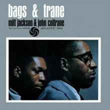 Bags & Trane - de John Coltrane Milt Jackson