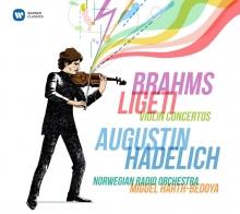 Brahms & Ligeti: Violin Concertos - de Augustin Hadelich-Norwegian Radio Orchestra