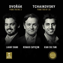 Tchaikovsky:Piano Trio op.50/Dvorak:Piano Trio no.3 - de Lahav Shani,Renaud Capucon,Kian Soltani