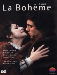 Puccini:La Boheme - de Ileana Cotrubas,Neil Shicoff,Marilyn Yschau,Thomas Allen,Royal Opera,Covent Garden