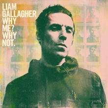 Why me?Why not. - de Liam Gallagher