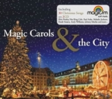 Magic Carols&The City - de Elvis Presley,Nat King Cole,Paul Anka,Mahalia Jackson etc.