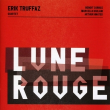 Lune Rouge - de Erik Truffaz Quartet