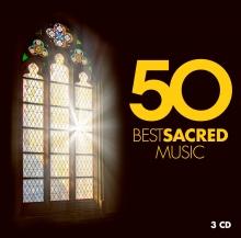 50 Best Sacred Music - de Philippe Jaroussky,Simon Keenlyside,Christa Ludwig,Kiri te Kanawa etc