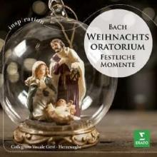 Bach:Weihnachts Oratorium-Festliche Momente - de Philippe Herreweghe/Chor und Orchester des Collegium Vocale Gent