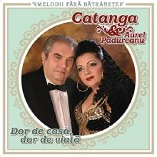 Dor de casa,dor de viata - de Cornelia Catanga&Aurel Padureanu